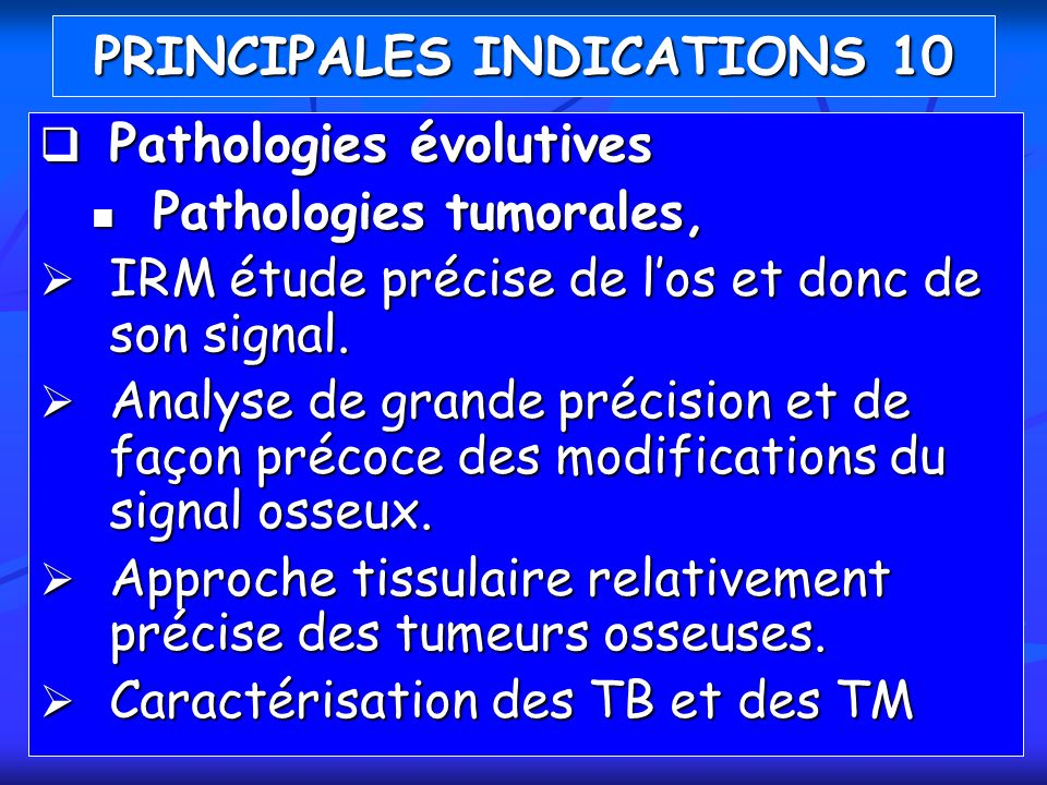 PRINCIPALES INDICATIONS 10