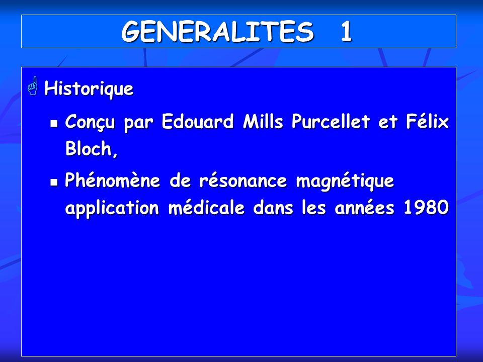 GENERALITES 1 Historique