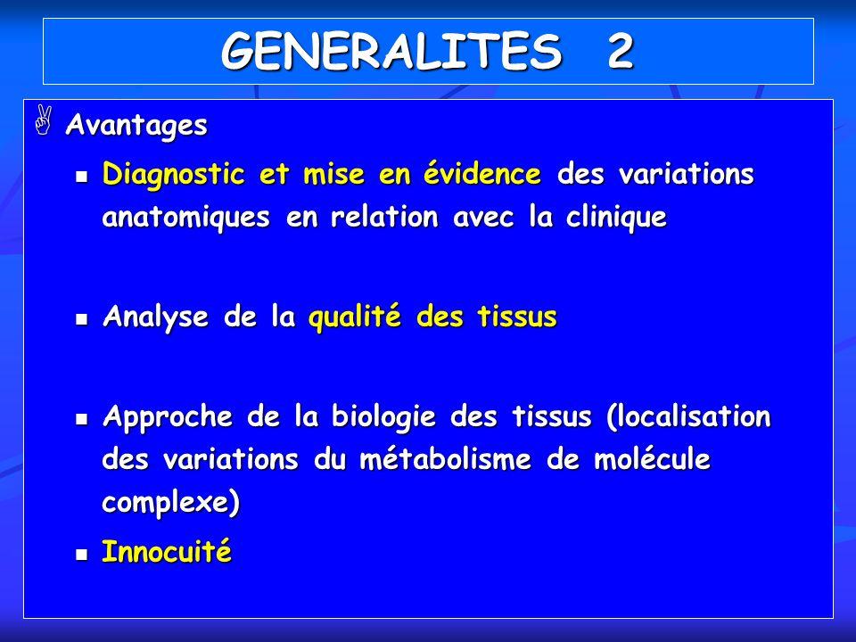 GENERALITES 2 Avantages