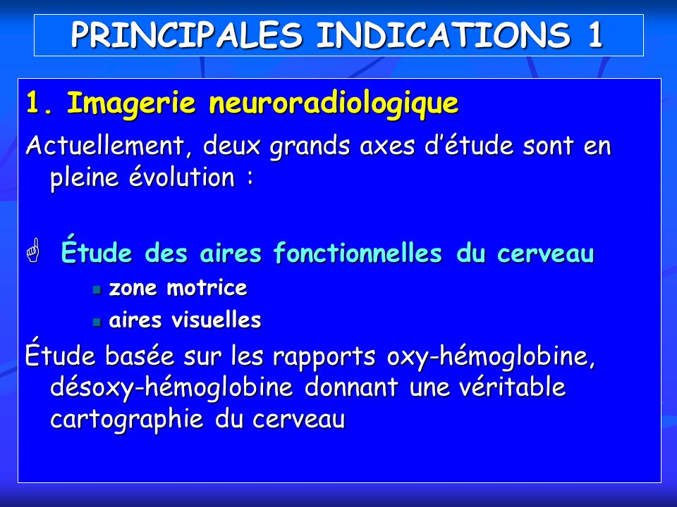 PRINCIPALES INDICATIONS 1