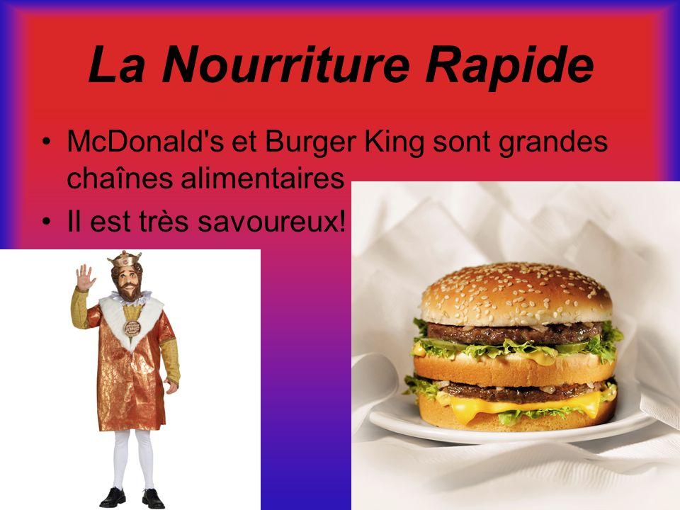 La Nourriture Rapide McDonald s et Burger King sont grandes chaînes alimentaires.