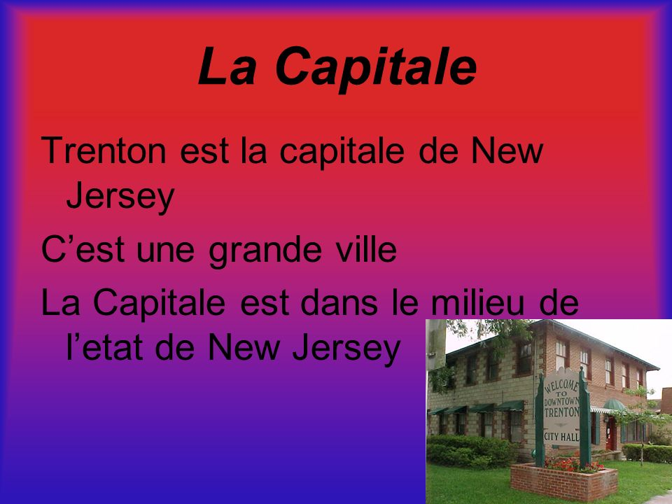 La Capitale Trenton est la capitale de New Jersey