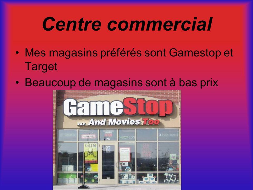 Centre commercial Mes magasins préférés sont Gamestop et Target