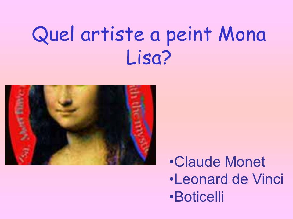 Quel artiste a peint Mona Lisa