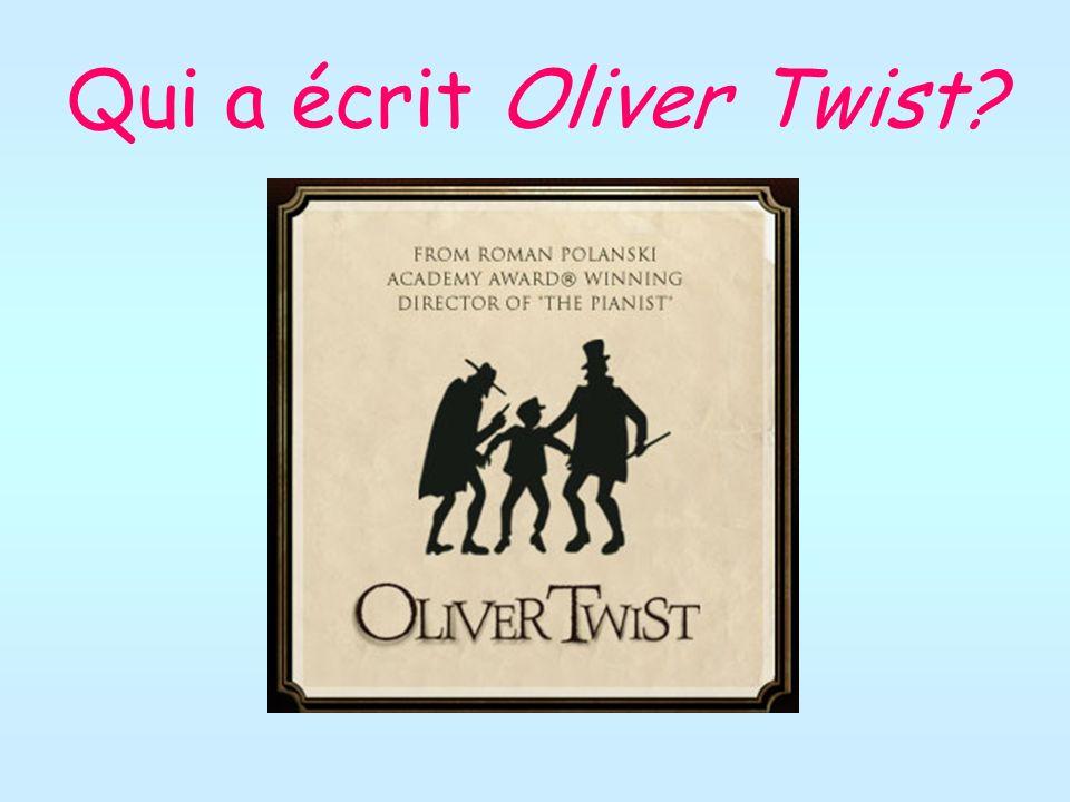 Qui a écrit Oliver Twist