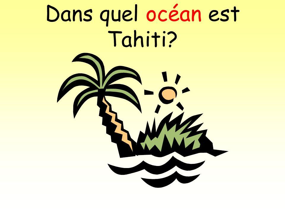 Dans quel océan est Tahiti
