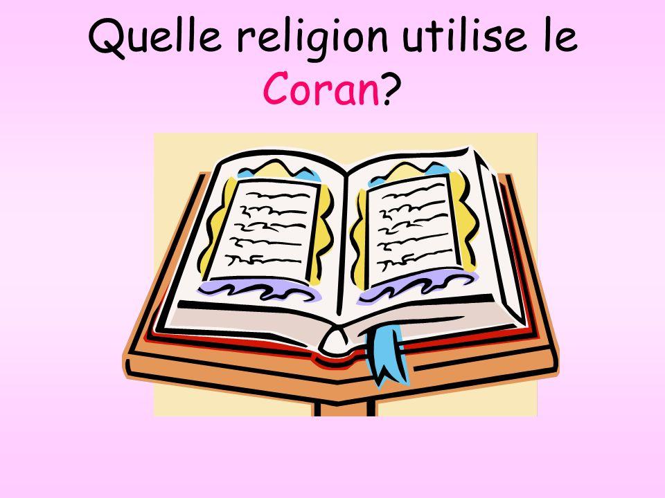 Quelle religion utilise le Coran