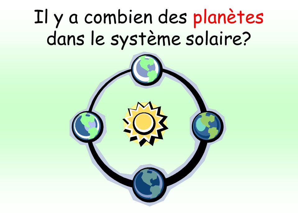 Il y a combien des planètes dans le système solaire