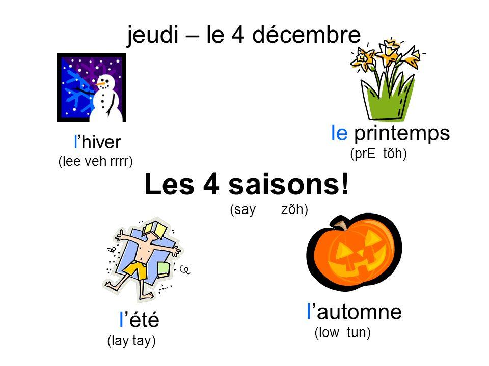 Les 4 saisons! jeudi – le 4 décembre le printemps l'automne l'été