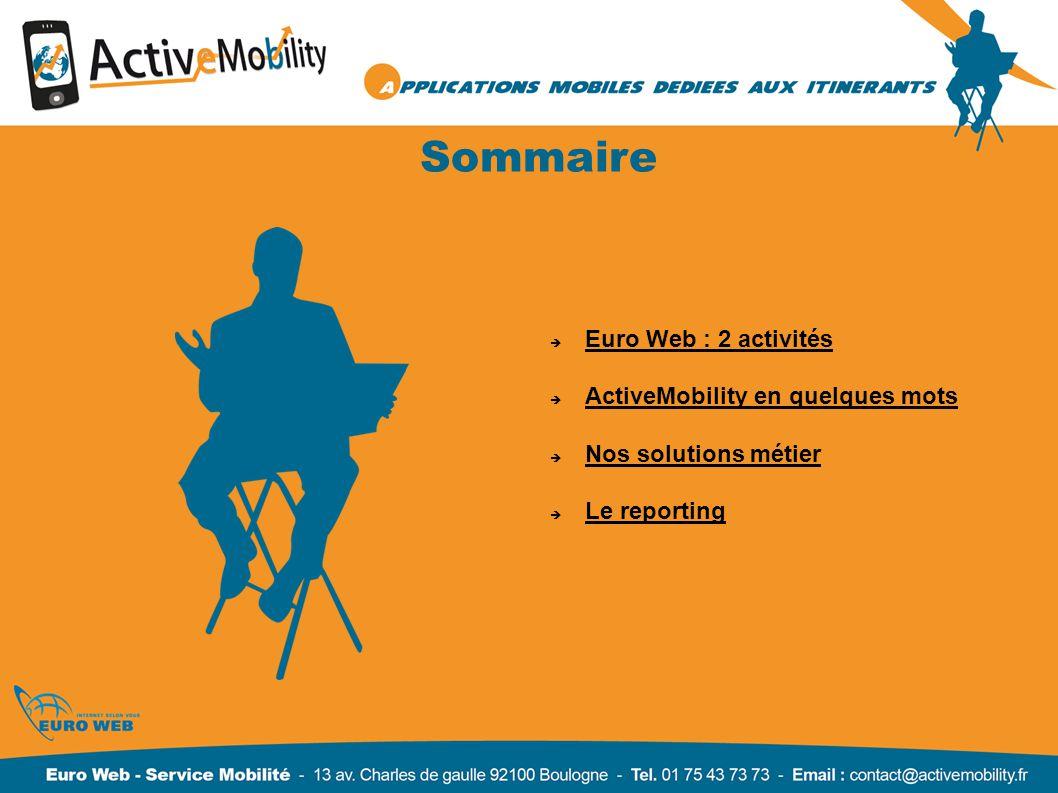 Sommaire Euro Web : 2 activités ActiveMobility en quelques mots