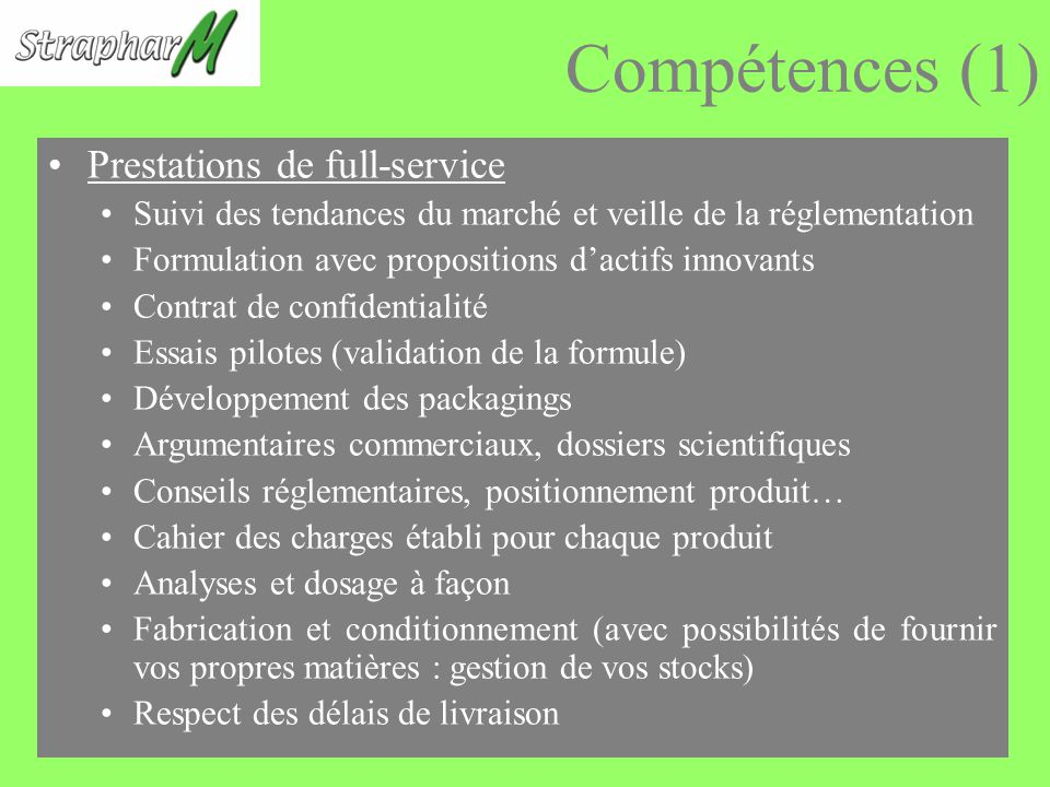 Compétences (1) Prestations de full-service