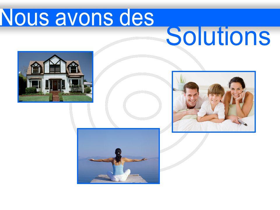 Nous avons des Solutions