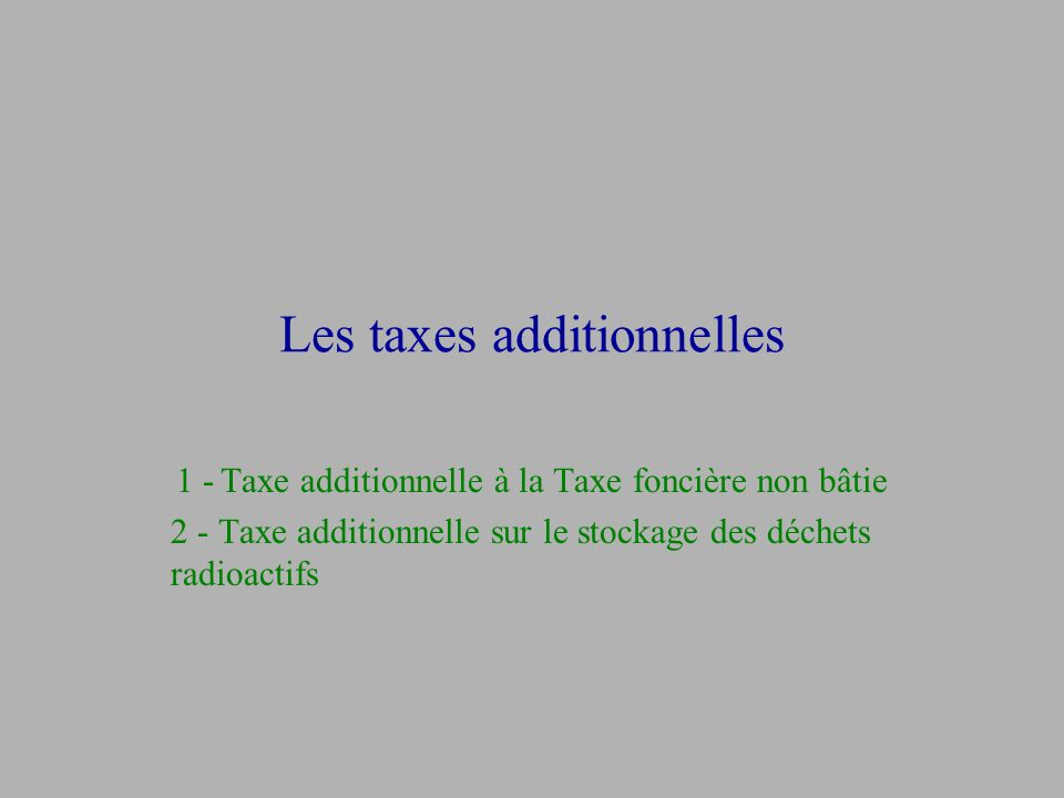 Les taxes additionnelles