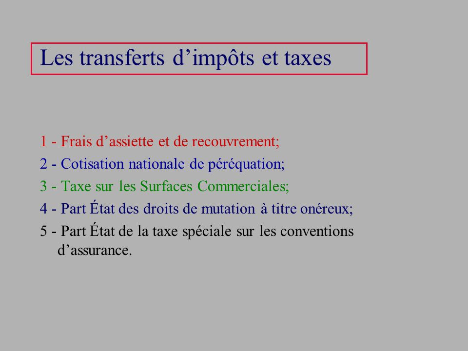 Les transferts d'impôts et taxes