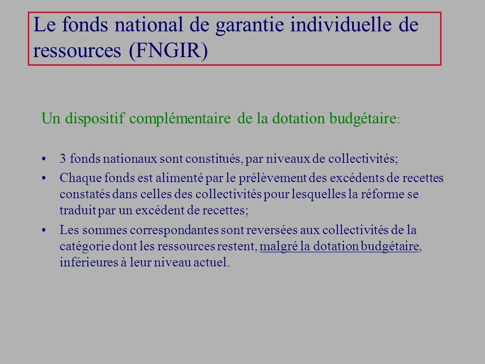 Le fonds national de garantie individuelle de ressources (FNGIR)