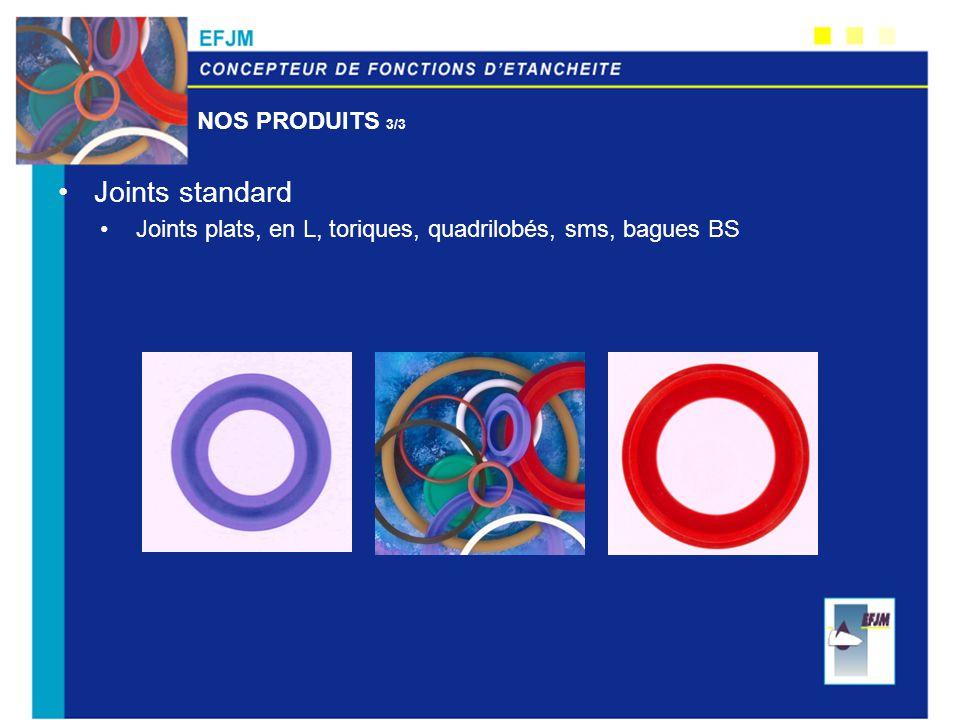 Joints standard Nos produits 3/3