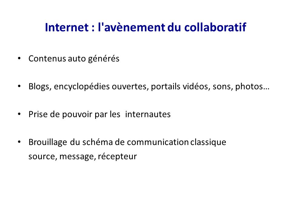 Internet : l avènement du collaboratif