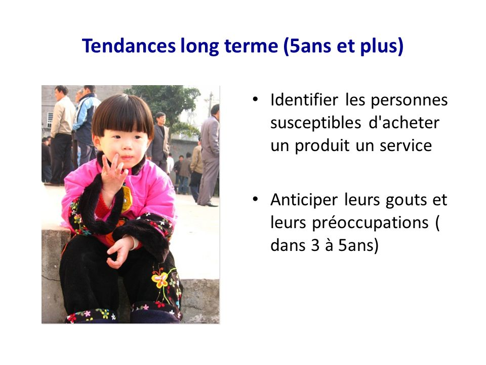 Tendances long terme (5ans et plus)