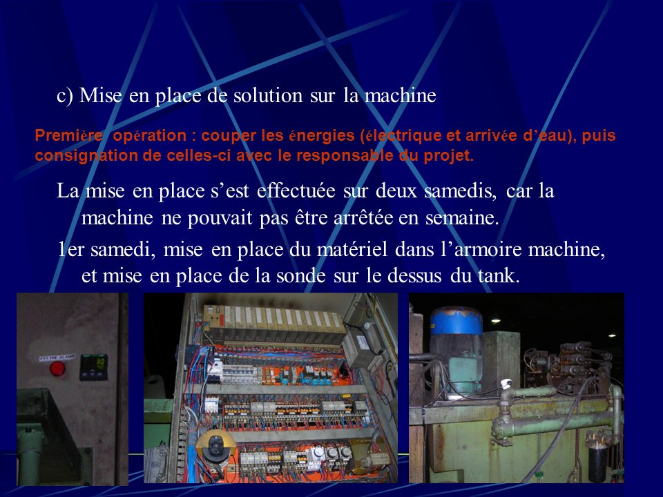 c) Mise en place de solution sur la machine