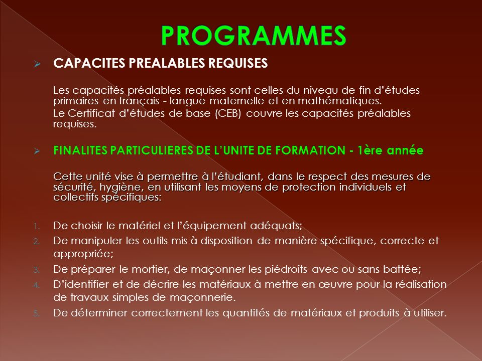 PROGRAMMES CAPACITES PREALABLES REQUISES