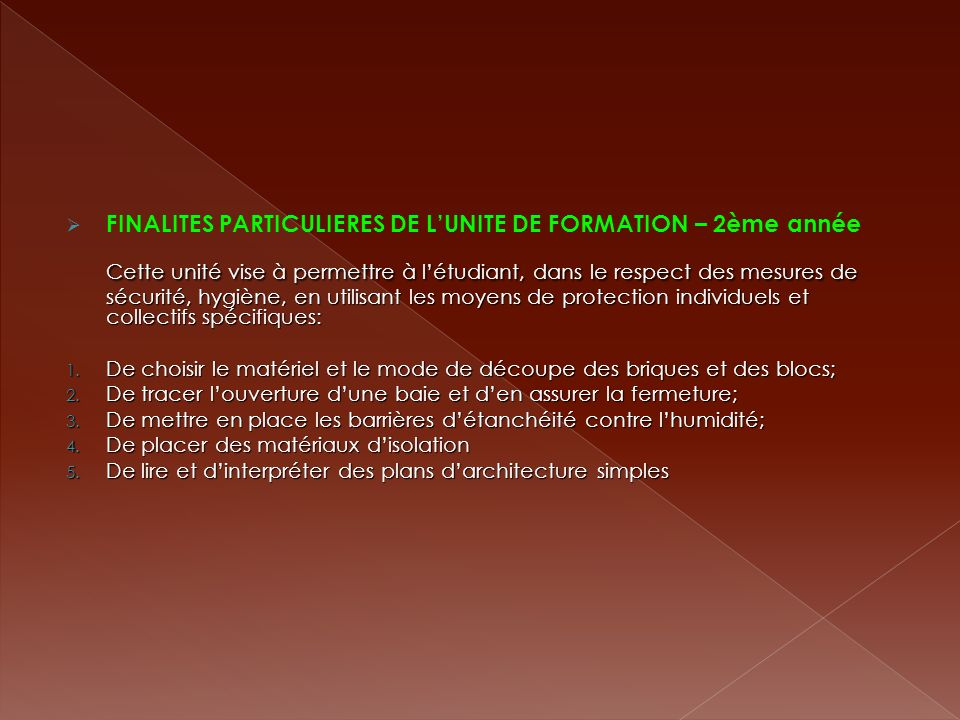 FINALITES PARTICULIERES DE L'UNITE DE FORMATION – 2ème année