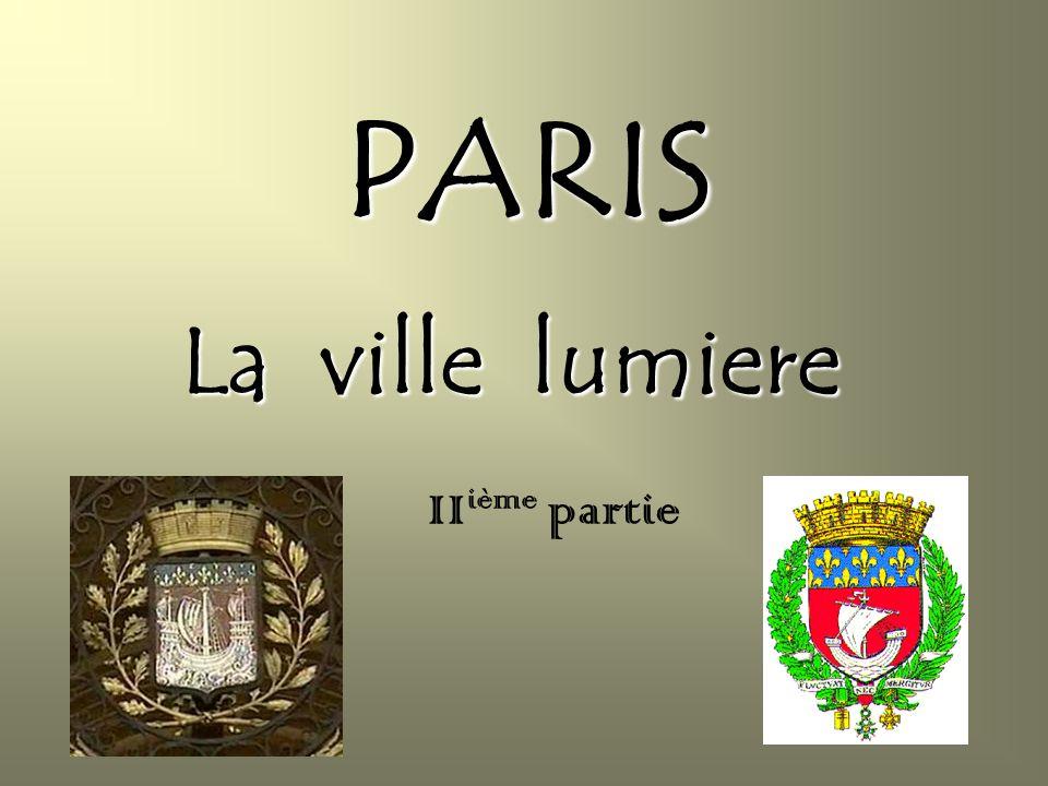 PARIS La ville lumiere IIième partie