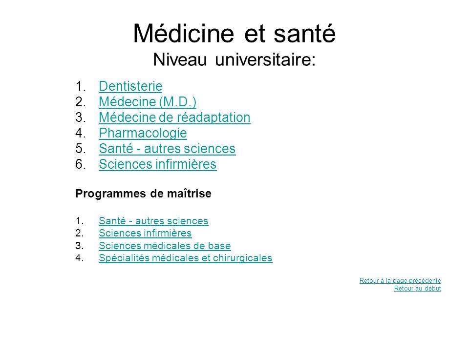 Médicine et santé Niveau universitaire: