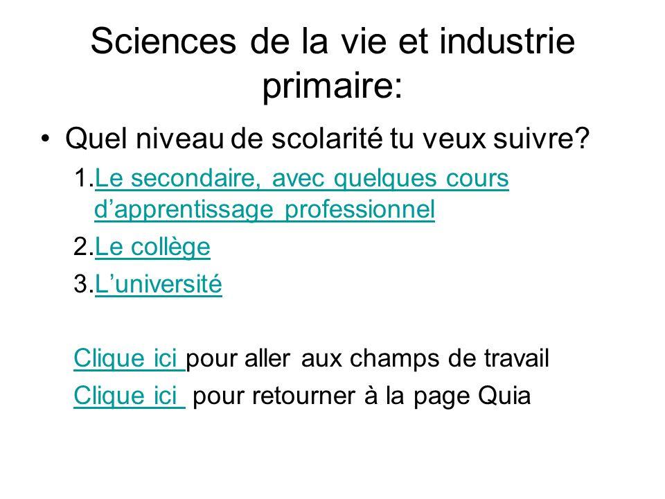 Sciences de la vie et industrie primaire: