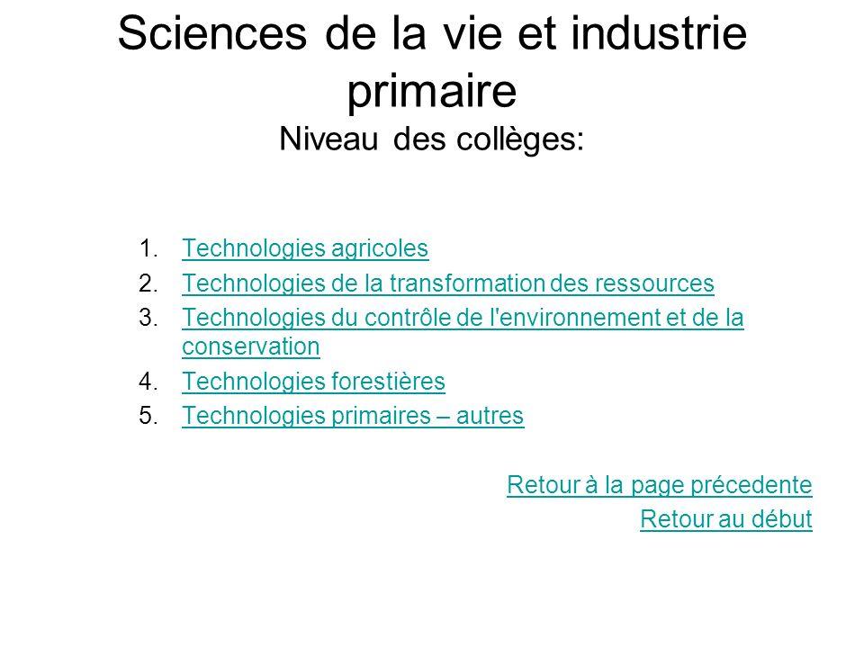 Sciences de la vie et industrie primaire Niveau des collèges: