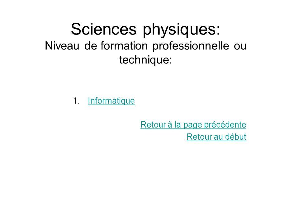 Sciences physiques: Niveau de formation professionnelle ou technique: