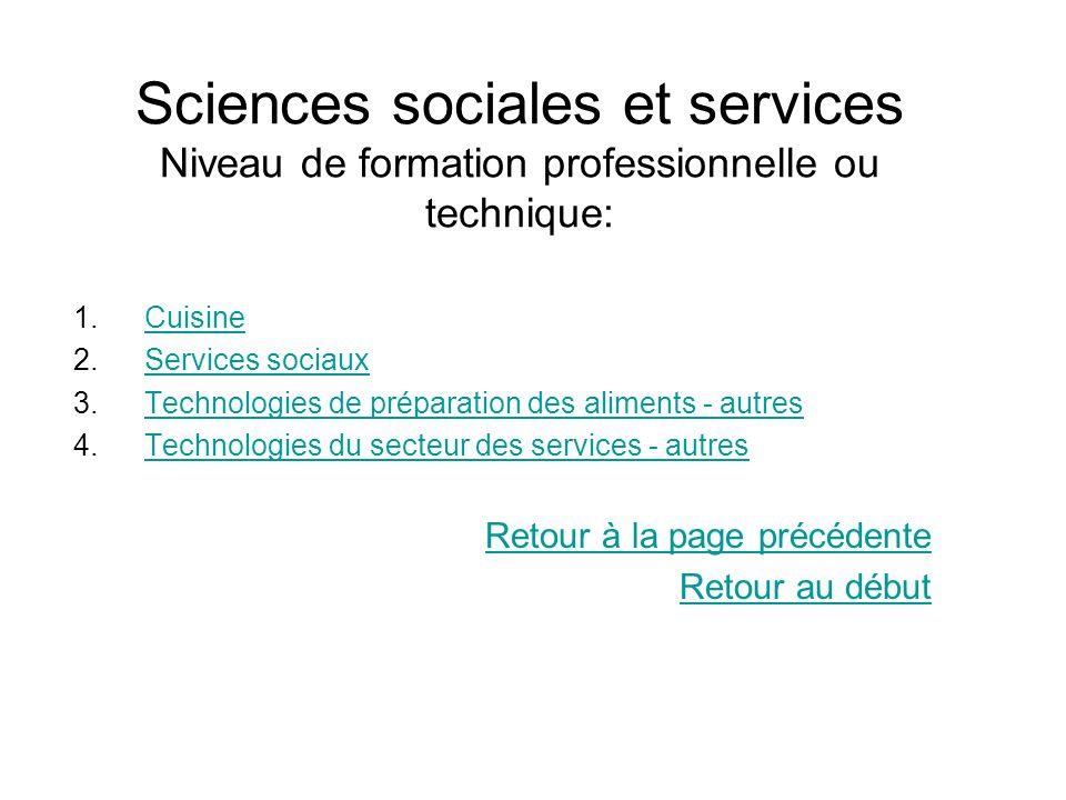 Sciences sociales et services Niveau de formation professionnelle ou technique: