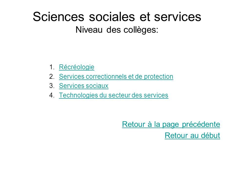 Sciences sociales et services Niveau des collèges: