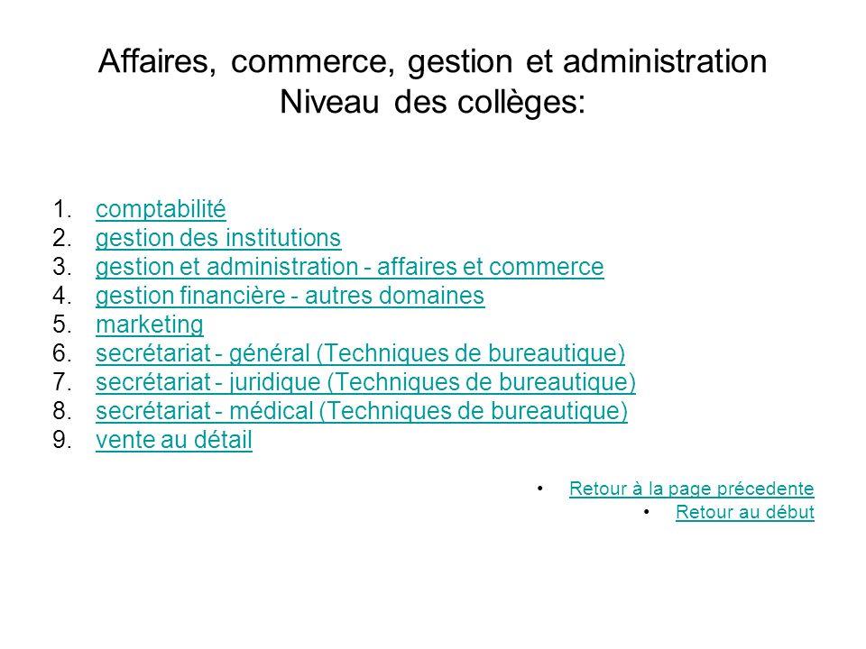 Affaires, commerce, gestion et administration Niveau des collèges: