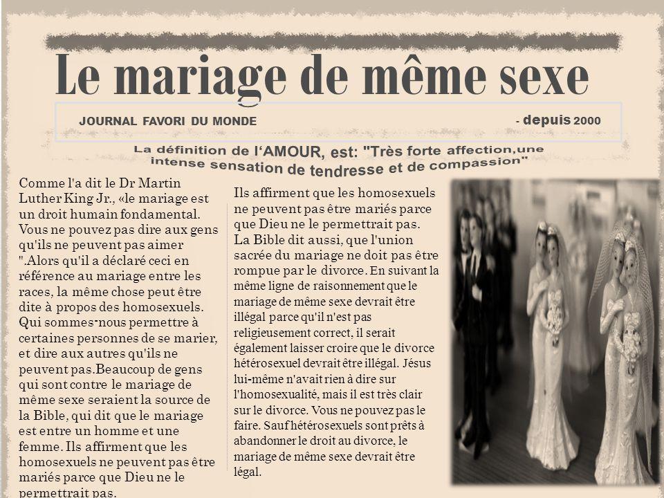 Le mariage de même sexe JOURNAL FAVORI DU MONDE. - depuis 2000.