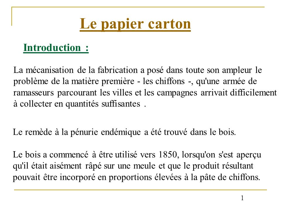 Le papier carton Introduction :