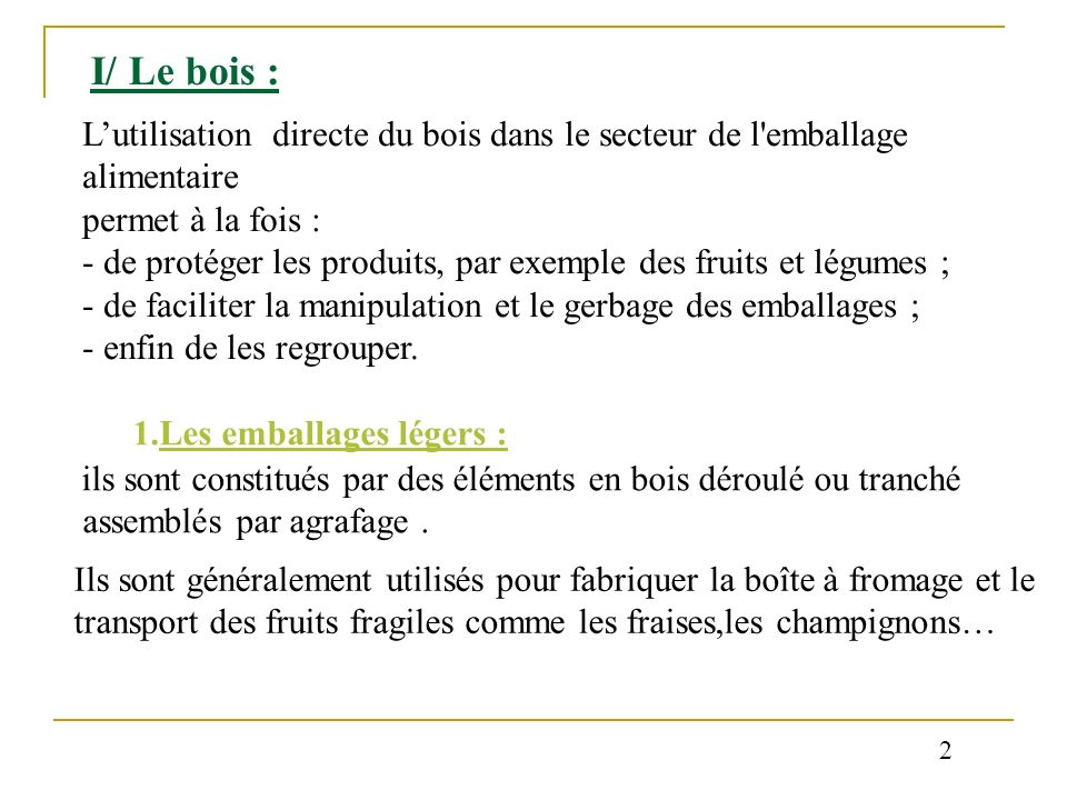Le bois L'utilisation directe du bois dans le secteur de l  ~ Utilisation Du Bois Par L Homme