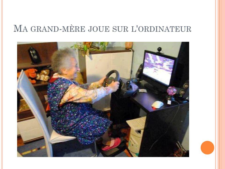 Ma grand-mère joue sur l ordinateur