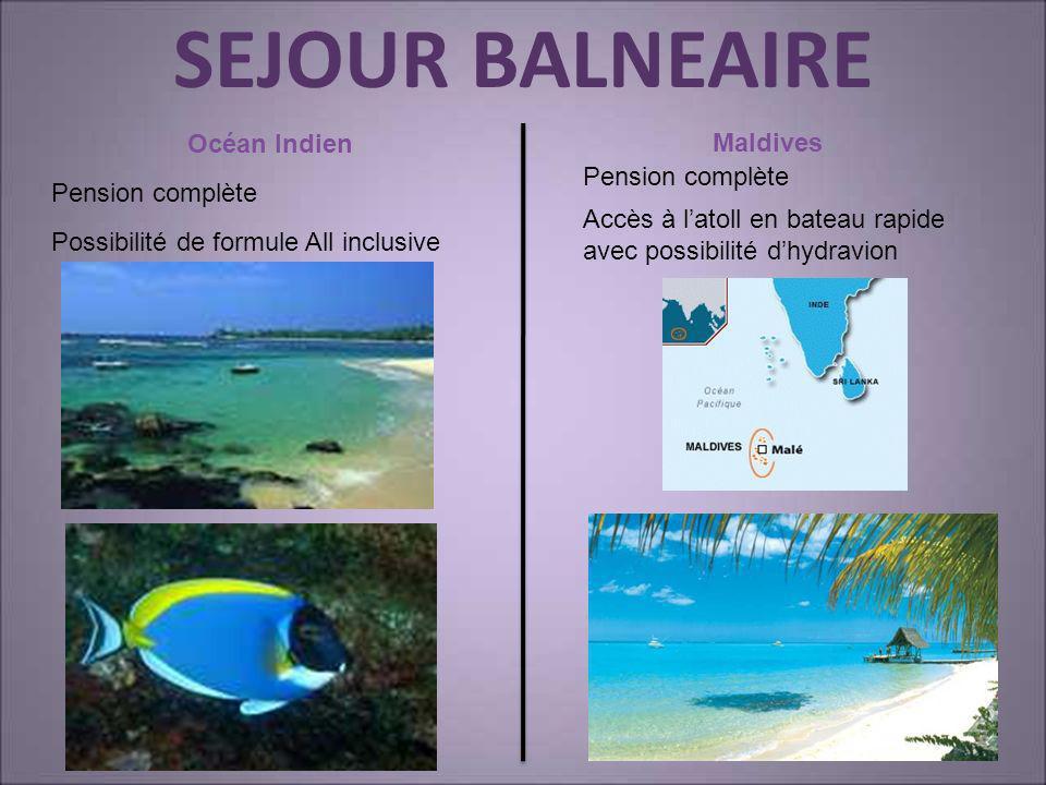 SEJOUR BALNEAIRE Océan Indien Maldives Pension complète