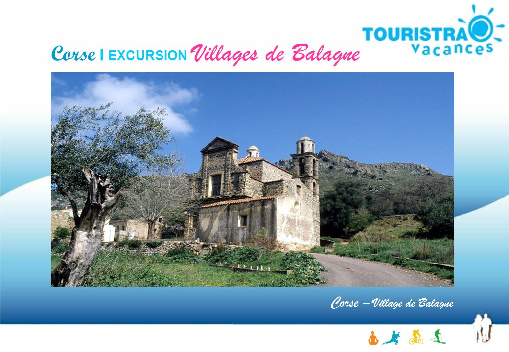 Corse I EXCURSION Villages de Balagne