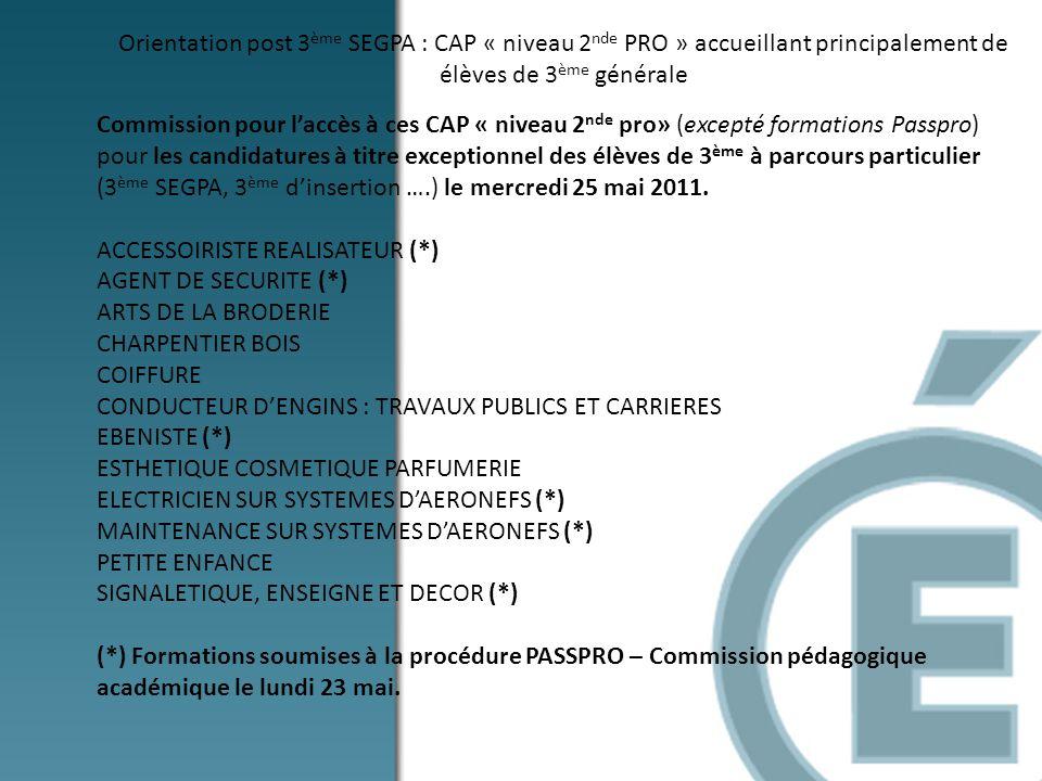 Orientation post 3ème SEGPA : CAP « niveau 2nde PRO » accueillant principalement de élèves de 3ème générale