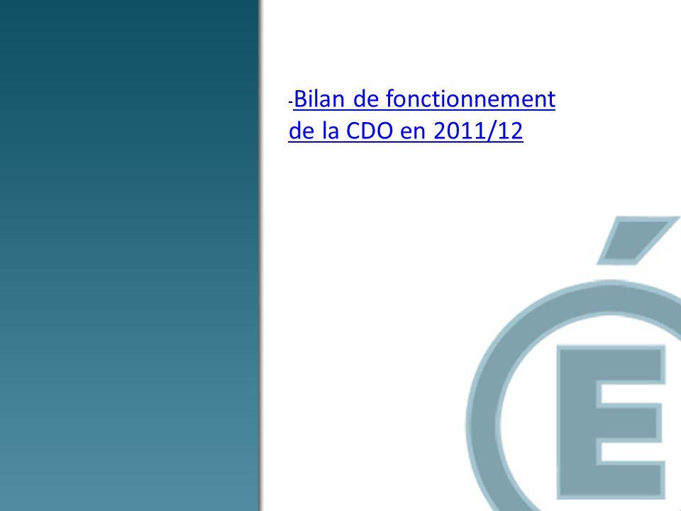 -Bilan de fonctionnement de la CDO en 2011/12