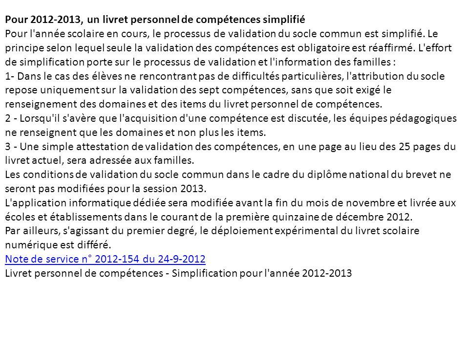 Pour 2012-2013, un livret personnel de compétences simplifié