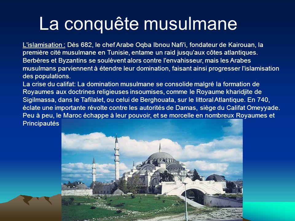 La conquête musulmane