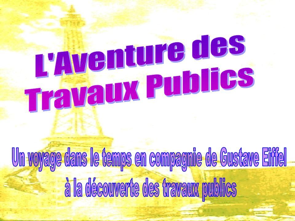 L Aventure des Travaux Publics