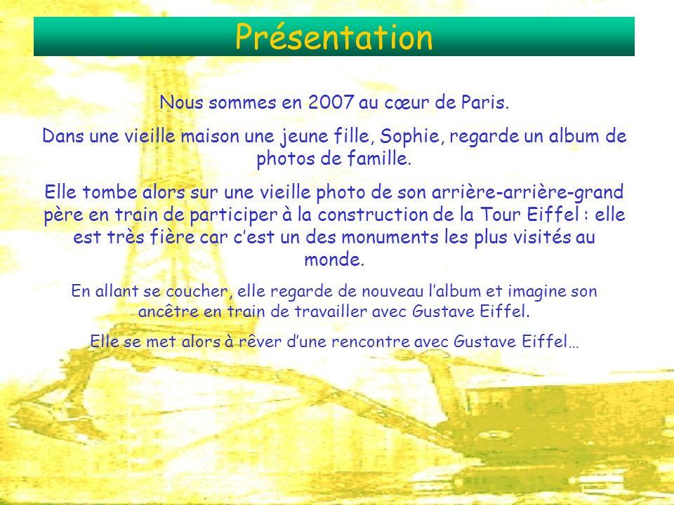 Présentation Nous sommes en 2007 au cœur de Paris.