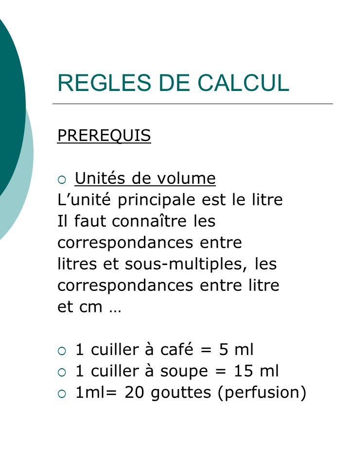 REGLES DE CALCUL PREREQUIS Unités de volume