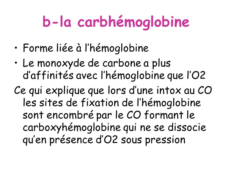 b-la carbhémoglobine Forme liée à l'hémoglobine