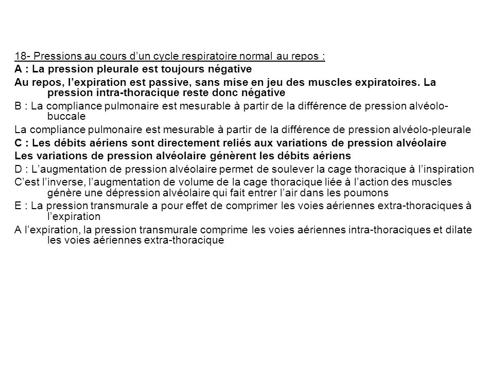 18- Pressions au cours d'un cycle respiratoire normal au repos :