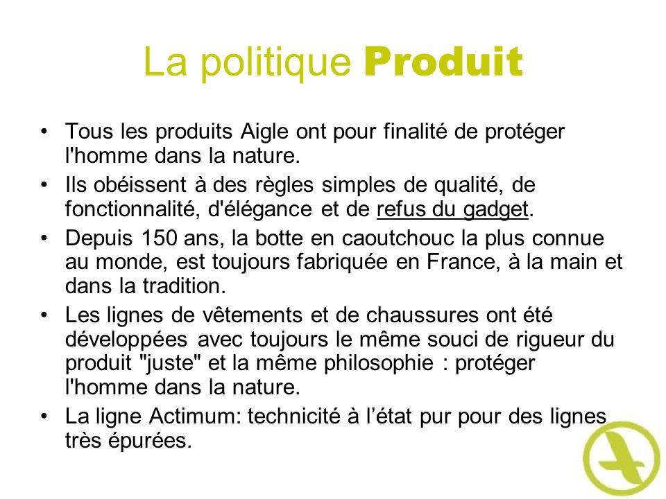 La politique Produit Tous les produits Aigle ont pour finalité de protéger l homme dans la nature.
