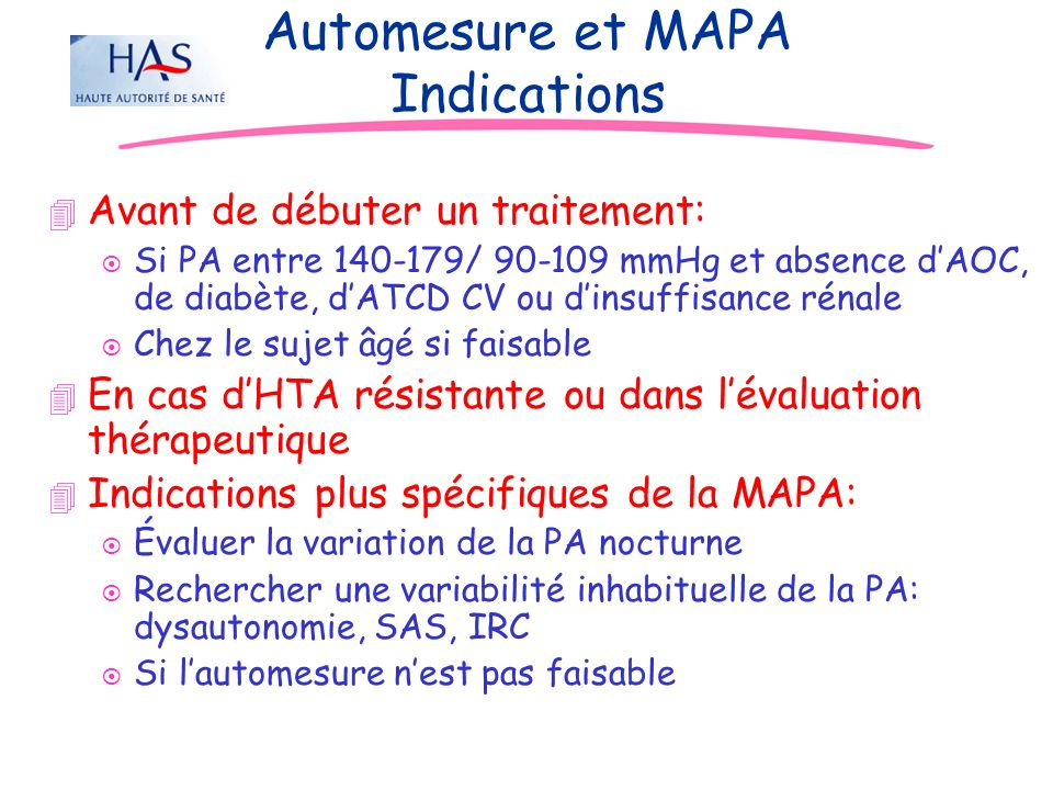 Automesure et MAPA Indications